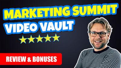 Marketing Summit Video Vault Review
